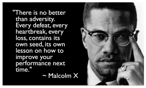 malcolm-x-adversity-quote1