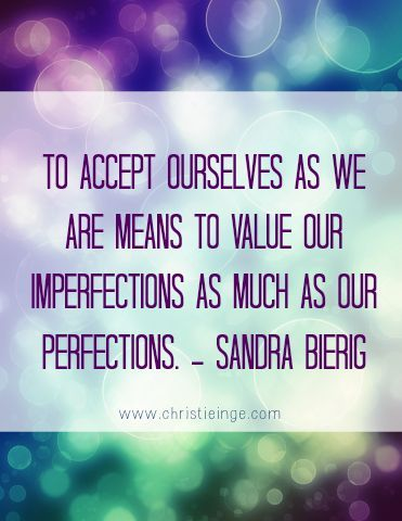 Accept ourselves